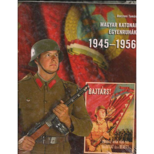 MAGYAR KATONAI EGYENRUHÁK 1945-1956