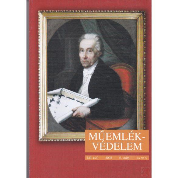 MŰEMLÉKVÉDELEM - LII. évf., 2008/5.