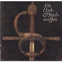 ALTE HIEB- & STICHWAFFEN