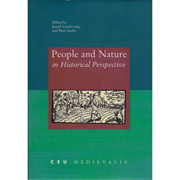 PEOPLE AND NATURE IN HISTORICAL PERSPECTIVE