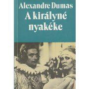 A KIRÁLYNÉ NYAKÉKE 1-2. kötet