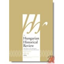 THE HUNGARIAN HISTORICAL REVIEW Volume 2 Issue 1 2013
