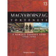 MAGYARORSZÁG TÖRTÉNETE 13. - A NEMZETI ÉBREDÉS KORA 1790-1848