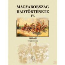 MAGYARORSZÁG HADTÖRTÉNETE IV. - 1919-től napjainkig
