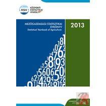 MEZŐGAZDASÁGI STATISZTIKAI ÉVKÖNYV, 2013