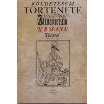 KÜLDETÉSEM TÖRTÉNETE (1708-1709)
