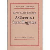 A GLASERUS-I SZENT HAGYATÉK