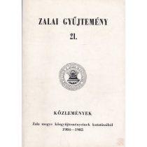 KÖZLEMÉNYEK ZALA MEGYE KÖZGYŰJTEMÉNYEINEK KUTATÁSAIBÓL 1984-1985