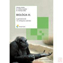 BIOLÓGIA III. a gimnáziumok 12. évfolyama számára
