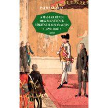 A MAGYAR RENDI ORSZÁGGYŰLÉSEK TÖRTÉNETI ALMANACHJA 1790-1812, 1-2. kötet