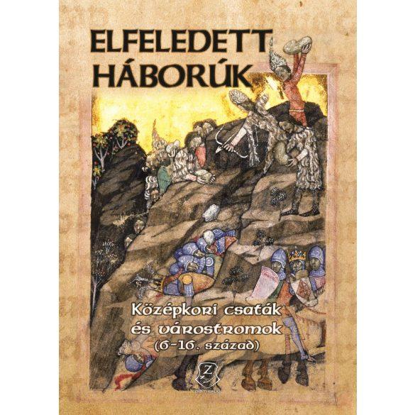 ELFELEDETT HÁBORÚK