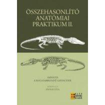 ÖSSZEHASONLÍTÓ ANATÓMIAI PRAKTIKUM II.