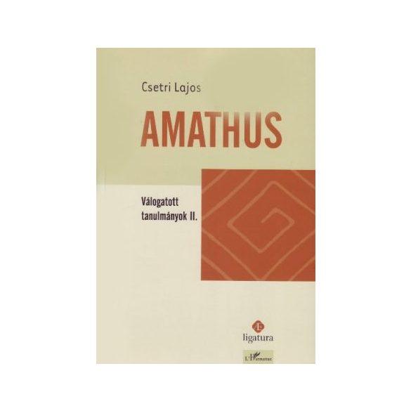 AMATHUS. VÁLOGATOTT TANULMÁNYOK II.