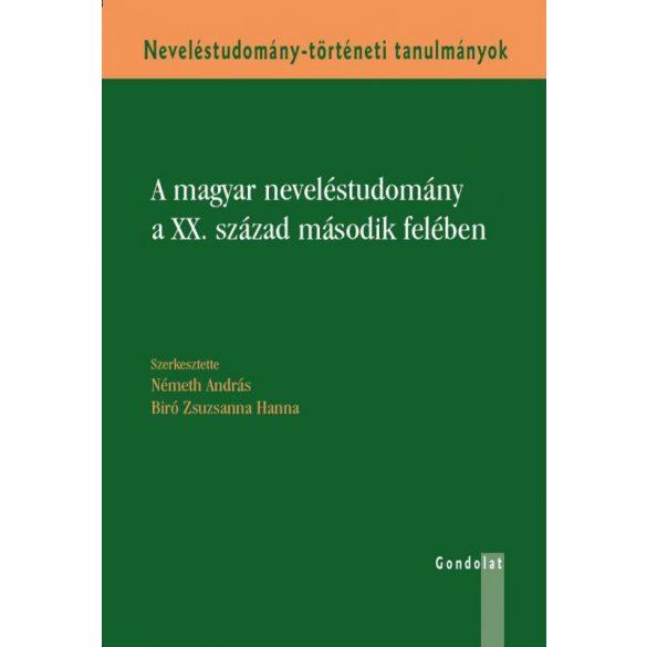 A MAGYAR NEVELÉSTUDOMÁNY A XX. SZÁZAD MÁSODIK FELÉBEN