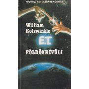 E. T. A FÖLDÖNKÍVÜLI KALANDJAI A FÖLDÖN