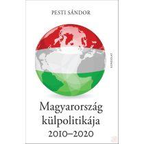 MAGYARORSZÁG KÜLPOLITIKÁJA 2010-2020