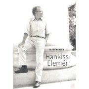 IN MEMORIAM HANKISS ELEMÉR