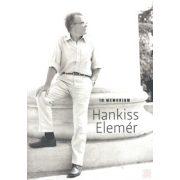 IN MEMORIAM HANKISS ELEMÉR