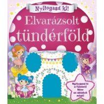 NYITOGASD KI! - ELVARÁZSOLT TÜNDÉRFÖLD