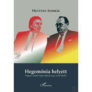 HEGEMÓNIA HELYETT