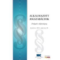 ALKALMAZOTT JOGSZABÁLYOK - POLGÁRI ELJÁRÁSJOG (2021)