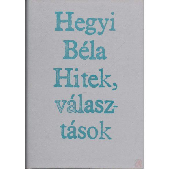 HITEK, VÁLASZTÁSOK