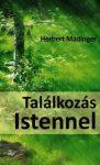TALÁLKOZÁS ISTENNEL