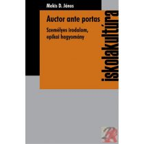 AUCTOR ANTE PORTAS - SZEMÉLYES IRODALOM, EPIKAI HAGYOMÁNY