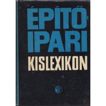 ÉPÍTŐIPARI KISLEXIKON