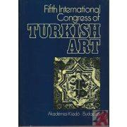 FIFTH INTERNATIONAL CONGRESS OF TURKISH ART