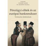 PÉNZÜGYI ELITEK ÉS AZ EURÓPAI BANKRENDSZER