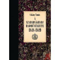 A SZABADSÁGHARC HADMŰVÉSZETE 1848-1849