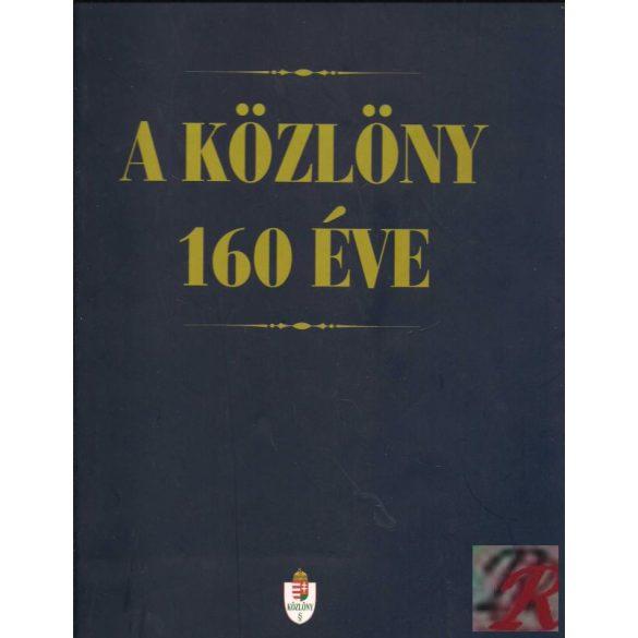 A KÖZLÖNY 160 ÉVE