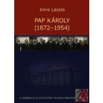 PAP KÁROLY (1872-1954)