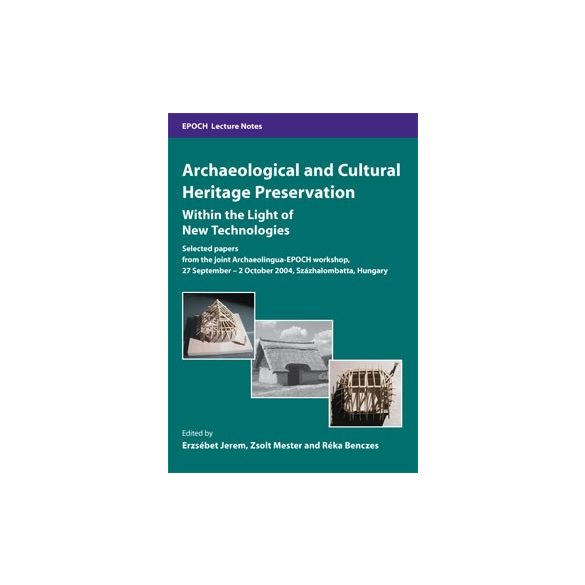 ARCHAEOLOGICAL AND CULTURAL HERITAGE PRESERVATION