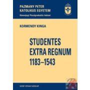 STUDENTES EXTRA REGNUM 1183-1543