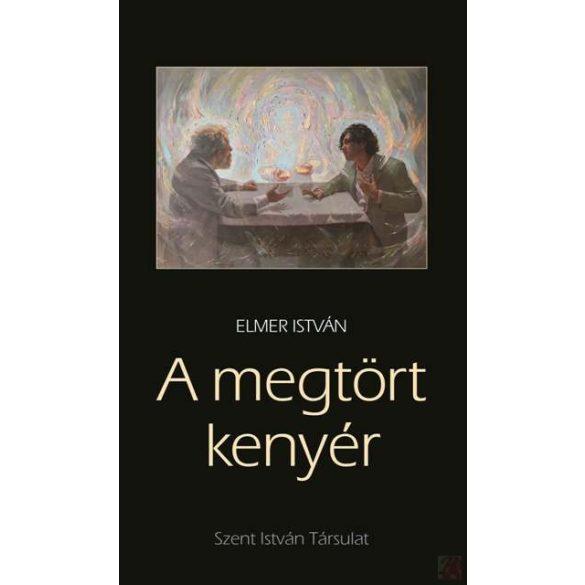 A MEGTÖRT KENYÉR
