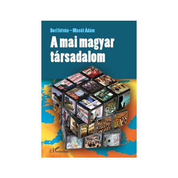 A MAI MAGYAR TÁRSADALOM