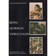 REPIN - SZURIKOV - VERESCSAGIN