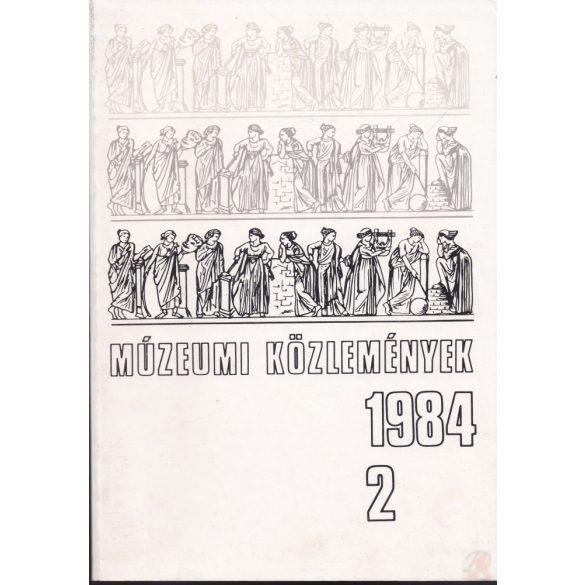 MÚZEUMI KÖZLEMÉNYEK 1984/2