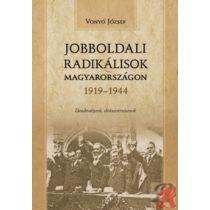 JOBBOLDALI RADIKÁLISOK MAGYARORSZÁGON 1919-1944
