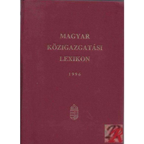 MAGYAR KÖZIGAZGATÁSI LEXIKON 1996