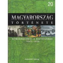 MAGYARORSZÁG TÖRTÉNETE 20. - DEMOKRÁCIÁBÓL A DIKTATÚRÁBA 1945-1956