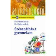 SZÉNANÁTHÁS A GYERMEKEM