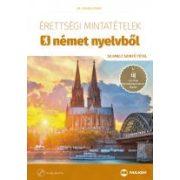 ÉRETTSÉGI MINTATÉTELEK NÉMET NYELVBŐL (50 emelt szintű tétel)