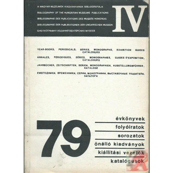 A MAGYAR MÚZEUMOK KIADVÁNYAI 1979