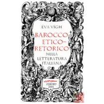 BAROCCO ETICO-RETORICO NELLA LETTERATURA ITALIANA