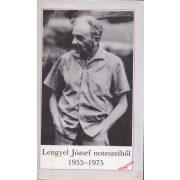 LENGYEL JÓZSEF NOTESZEIBŐL 1955-1975