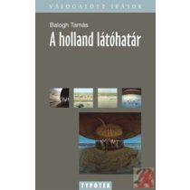 A HOLLAND LÁTÓHATÁR