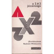 A 2X2 JÓZANSÁGA